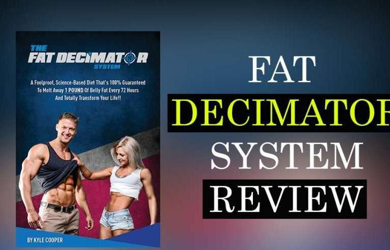 Fat Decimator System Users' Reviews – Updated (Sept., 2019)